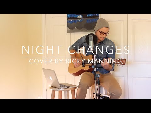 Night Changes (Cover by Ricky Manning)