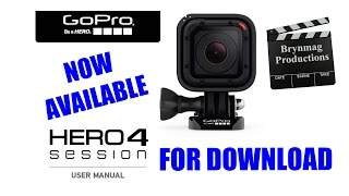 GoPro HERO4 Session camera - User Manual NOW available for download via Dropbox