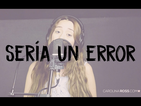 Sería un error - Regulo Caro (Carolina Ross cover) En Vivo Sesión Estudio