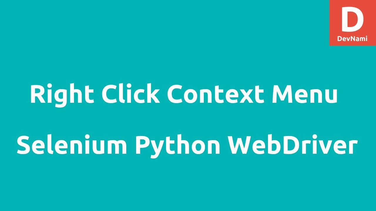 Right Click Context Menu Selenium Python