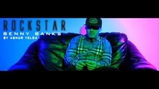 Benny Banks - Rockstar (Official Video) [Patiently Waiting Vol.2 Mixtape]