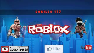 the new intro for our channel- lokillo 177- roblox