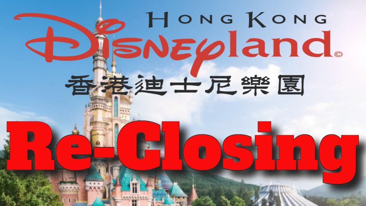 BREAKING NEWS Hong Kong Disneyland IS RE-Closing