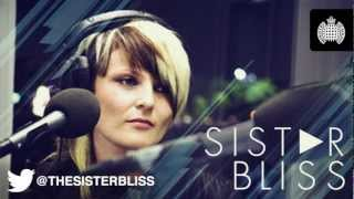 Sister Bliss in Session for Ministry of Sound Radio: Show 46 (22/02/2013)