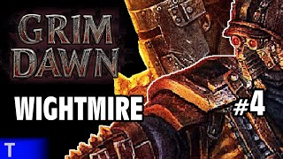 Grim Dawn #4 [Tony] : WIGHTMIRE | 2-Player Co-op | Let's Play Grim Dawn