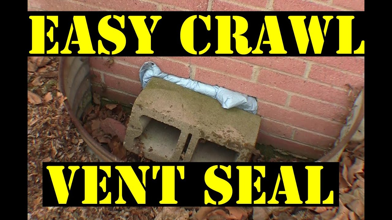 Crawl Space Vent Sealing The Easy Way!   YouTube