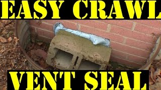 Crawl Space Vent Sealing The Easy Way Youtube