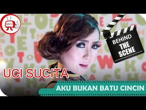 Uci Sucita - Behind The Scenes Video Klip Aku Bukan Batu Cincin - NSTV