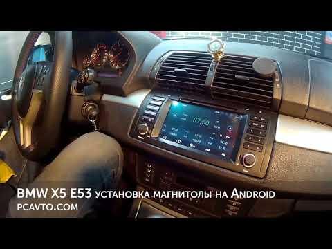 BMW X5 E53 установка магнитолы на Android