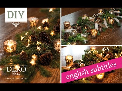 Weihnachtsdeko Basteln   Tischgirlande Tutorial / Christmas Garland How To  | Deko Kitchen   YouTube