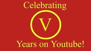 Celebrating 5 years on Youtube! (Part 1)