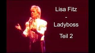 Lisa Fitz – Ladyboss (Teil 2)