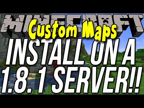 How To Install A Custom Map On Your Minecraft 1.8.1 Server!!