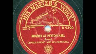 Charlie Barnet and his orchestra - Murder at Peyton Hall