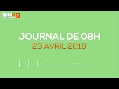 Le journal de  08H00 du 23 avril 2018-Radio Côte d'Ivoire