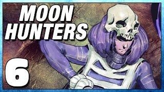 Moon Hunters Part 6 - No Crash! - Lets Play Moonhunters PC Gameplay