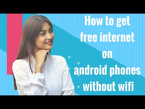 How To Get Free Internet On Android Phones Without Wifi