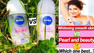 Nivea whitening smooth skin underarm roll on VS Nivea pearl and beauty deodrant underarm roll on