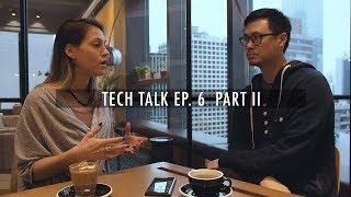 Bancor with Galia Benartzi | TECH TALK EP. 6 - Part. 2