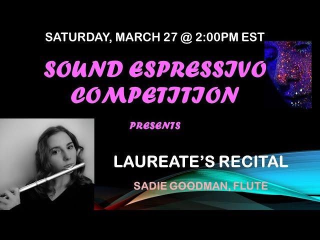 Sadie Goodman, flute - Sound Espressivo Laureates' Recital