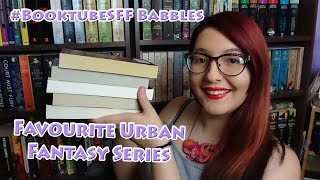 My Favourite Urban Fantasy Series | #BooktubeSFF Babbles