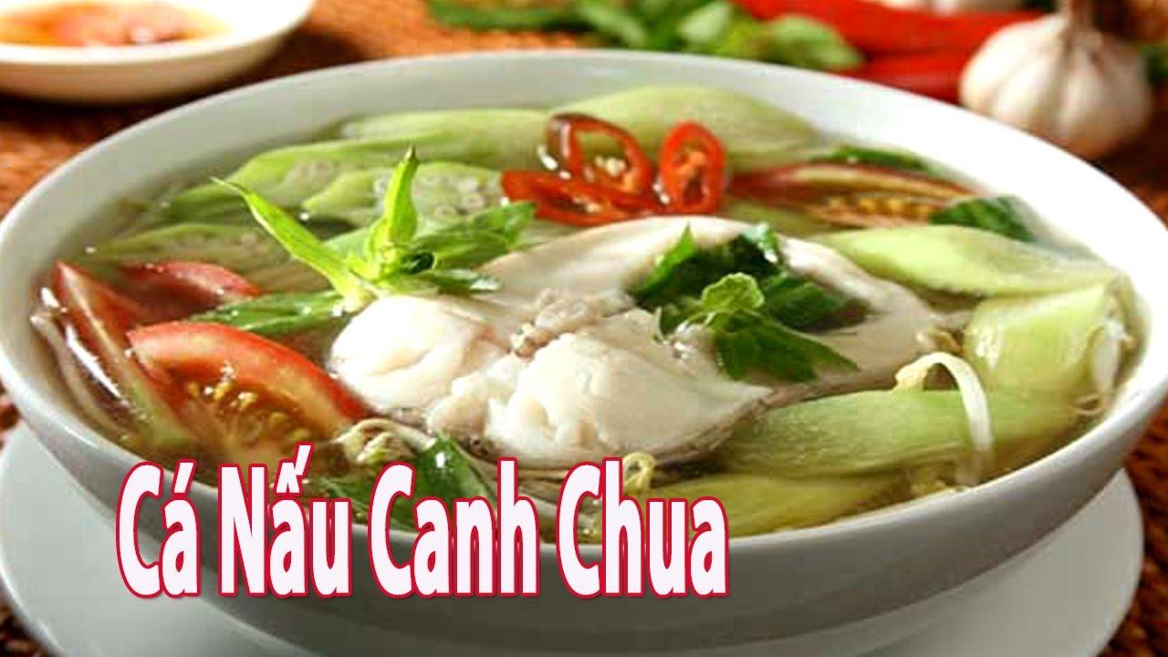 Cách Nấu Món Cá Nấu Canh Chua Thơm Ngon Dân Dã   Góc Bếp Nhỏ