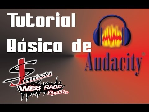 Tutorial Básico de Audacity - Aprendendo a mecher! Download do programa