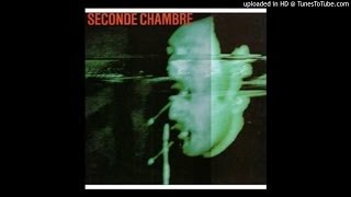 Seconde Chambre - Nuits Claires (1986)