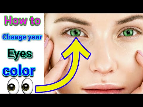 How to change your eye color HD, 3d, Kaise Aankh ka colour change kar sakte 2019