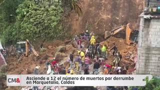 Asciende a 12 el número de muertos por derrumbe en Marquetalia, Caldas