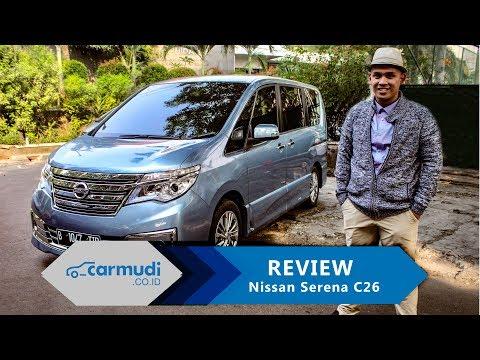 REVIEW Nissan Serena - C26 Indonesia: Mobil Keluarga Ternyaman?