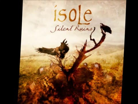 Isole - Silent Ruins [Full Album]