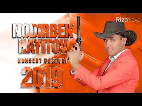 Nodirbek Hayitov - Nodir Baron 2019 konsert dasturi
