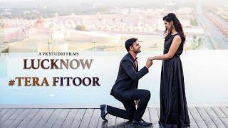 TERA FITOOR - Sandeep & Aanchal | Pre Wedding | lucknow | Roomi Darwaza | VK STUDIO