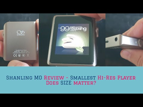 Shanling MO Review - Smallest Hi-Res Portable Music Player - Does Size Matter?