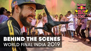 Behind the Scenes | Red Bull BC One World Final India 2019