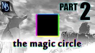 The Magic Circle Walkthrough Part 2 No Commentary