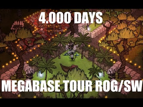 DON'T STARVE BASE - 4,000 DAYS TOUR - SW / ROG -