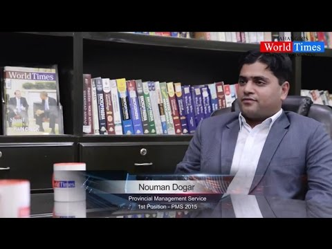 Video Interview: Nouman Dogar (1st Position - PMS 2015)