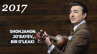 Shoxjaxon Jo'rayev - Bir O'lkaki Yangi Uzbek Klip 2017