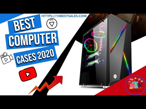 Best Computer Cases 2020 || Best Pc Cases Review