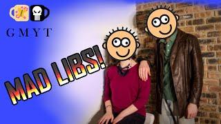 Good Morning YouTube #13: Ad-lib mad libs