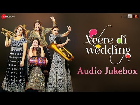 Veere Di Wedding - Full Movie Audio Whats App Status | Kareena Kapoor, Sonam Kapoor, Swara & Shikha