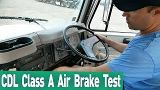 CDL Class A Air Brake Test. Truck Driving School