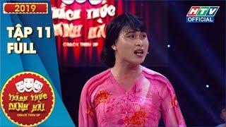 THÁCH THỨC DANH HÀI | Chị chị em em rủ nhau đi thi, Xìn-Giang có cười khoái chí? 11 FULL #TTDH