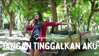 Download Safira Inema - Jangan Tinggalkan Aku - Aku Hanya Bisa Berkata Sayang (Official MV ANEKA SAFARI)