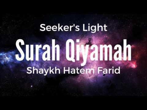 Shaykh Hatem Farid - Surah Qiyamah