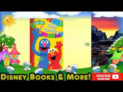 disney books and more color carnival by 123 sesame street youtube
