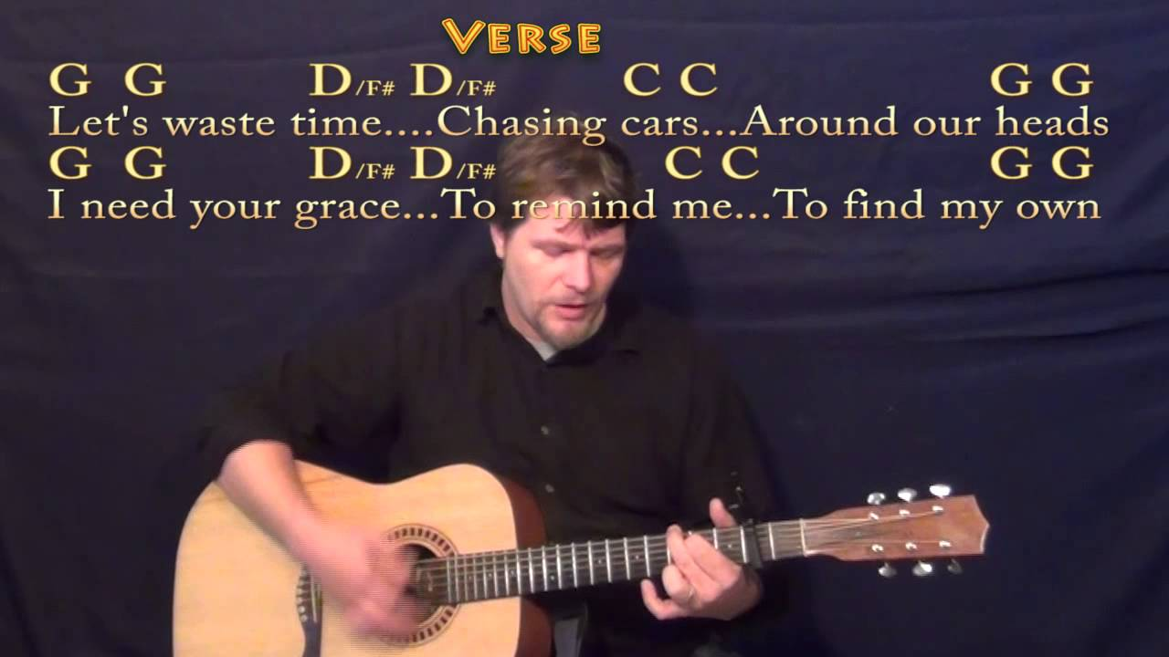 Chasing Cars Snow Patrol Strum Guitar Cover With Lyrics And Chords