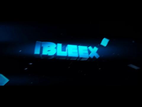 Intro für iBleex